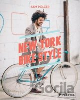 New York Bike Style: Sam Polcer, Casey Neistat, David Byrne