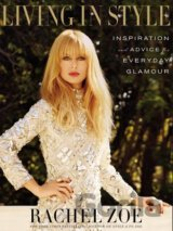 Living In Style: Advice and Inspiration for E... (Rachel Zoe)