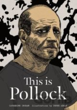 This is Pollock (Catherine Ingram , Peter Arkle) (Hardcover)