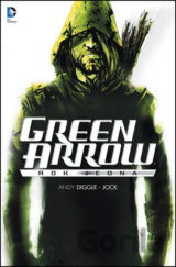 Green Arrow - Rok jedna (Diggle Andy, Jock)
