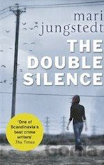 The Double Silence: Anders Knutas series 7  (Mari Jungstedt)