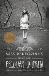 Miss Peregrine's Home for Peculiar Children (... (Ransom Riggs)
