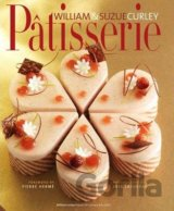 Patisserie: A Masterclass in Classic and Cont... (William Curley, Suzue Curley)