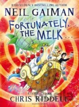 Fortunately, the Milk (Neil Gaiman , Chris Riddell)