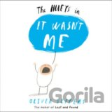 It Wasn't Me (The Hueys) (Oliver Jeffers)