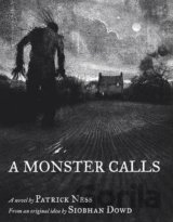 A Monster Calls: Illustrated Paperback (Patrick Ness , Siobhan Dowd )