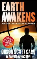 Earth Awakens: Book 3 of the First Formic War... (Orson Scott Card , Aaron Johns