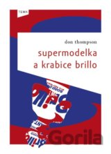 Supermodelka a krabice Brillo (Don Thompson) [CZ]