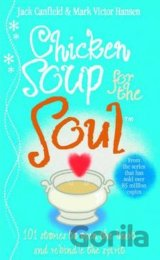 Chicken Soup For The Soul: 101 Stories to Ope... (Jack Canfield , Mark Victor Ha