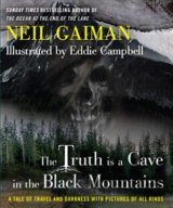 The Truth Is a Cave in the Black Mountains: Neil Gaiman