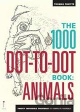 The 1000 Dot-to-Dot Book: Animals: Twenty Inc... (Thomas Pavitte)