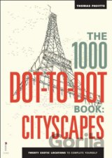 The 1000 Dot-To-Dot Book: Cityscapes: Twenty... (Thomas Pavitte)