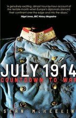 July 1914: Countdown to War (Sean McMeekin) (Paperback)