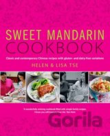 Sweet Mandarin Cookbook: Classic and Contempo... (Helen Tse , Lisa Tse)
