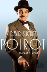 Poirot and Me (David Suchet) (Paperback)