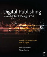 Digital Publishing with Adobe InDesign CS6 (P... (Sandee Cohen , Diane Burns)