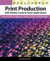 Real World Print Production with Adobe Creati... (Claudia McCue)