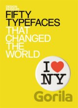 Design Museum Fifty Typefaces That Changed th... (John L Walters)