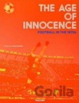 The Age of Innocence. Football in the 1970s..(Reuel Golden)