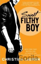 Sweet Filthy Boy (Wild Seasons) (Christina Lauren) (Paperback)