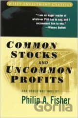 Common Stocks and Uncommon Profits and Other... (Philip A. Fisher, Kenneth L. Fi
