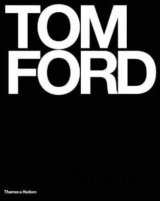Tom Ford: Ten Years (Graydon Carter, Bridget Foley) (Hardcover)