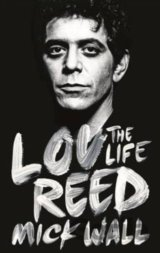 Lou Reed: The Life (Mick Wall) (Paperback)