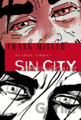 Sin City 7 - Do srdce temnoty (Frank Miller)