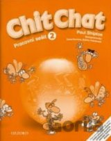 Chit Chat 2 Activity Book CZ (O. Shipton)