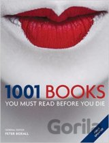 1001: Books You Must Read Before You Die  (Peter Boxall)