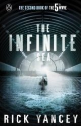 Infinite Sea (5th Wave 2): Rick Yancey