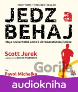 Jedz a behaj - CDmp3 (Jurek Scott, Friedman Steve,)