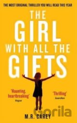 The Girl With All The Gifts (M. R. Carey) (Paperback)