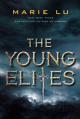 Young Elites, The: Marie Lu