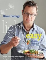 River Cottage Light & Easy: Healthy recipes f... (Hugh Fearnley-Whittingstall)