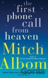 The First Phone Call from Heaven (Mitch Albom)