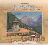 Pozdrav z Tatier - Greetings from the Tatras (Ivan Bohuš ml.) [SK]