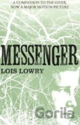 Messenger (The Giver, #3) (Lois Lowryová)