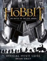 Official Movie Guide The Hobbit: The Battle of the Five Armies: Brian Sibley