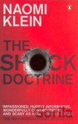 The Shock Doctrine : The Rise of Disaster Capitalism (Naomi Klein) (Paperback)