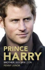Prince Harry: Brother, Soldier, Son (Penny Junor)