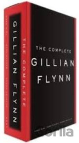 Complete Gillian Flynn - Gone Girl, Dark Places, Sharp (Gillian Flynn)