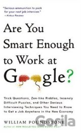 Are You Smart Enough to Work For Google? (William Poundstone)