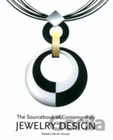 The Sourcebook of Contemporary Jewelry Design (Macarana San Marton)