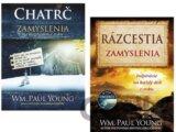 Chatrč + Rázcestia (Zamyslenia) (William Paul Young)