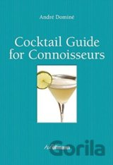 Cocktail Guide for Connoisseurs (Andre Domine) (Hardcover)