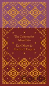 The Communist Manifesto (Friedrich Engels, Karl Marx)
