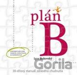 Plán B – 30-dňový manuál zdravého chudnutia (Igor Bukovský)