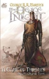 The Hedge Knight: The Graphic Novel (A Game o... (George R. R. Martin , Ben Aver