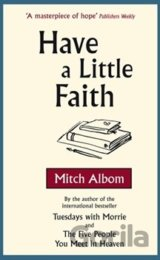 Have A Little Faith (Mitch Albom) (Paperback)